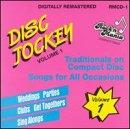 Disc Jockey Traditionals 1