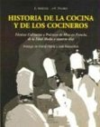 Historia de La Cocina y Los Cocineros (Spanish Edition) by Zendrera Zariquiey