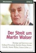 Der Streit um Martin Walser