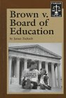 img - for Famous Trials - Brown v. Board of Education book / textbook / text book