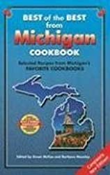 Best of the Best from Michigan Cookbook: Selected Recipes from Michigan's Favorite Cookbooks (Best of the Best Cookbook)