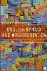 English Syntax and Argumentation, Aarts, Bas, 0312175744