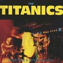 Titanics