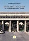 befestigtes-wien-von-der-rmischen-antike-bis-zur-gegenwart