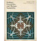 Ecology, energetics, and human variability (Elements of anthropology)