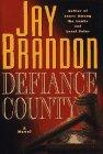 Defiance County, Jay Brandon, 0671536540