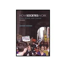 How Societies Work: Class, Power, and Change
