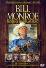 Bill Monroe Bluegrass Music - Bill Monroe - The Father of Bluegrass Music