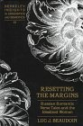 Resetting the Margins : Russian Romantic Verse Tales and the Idealized Woman, Beaudoin, Luc J., 082043048X