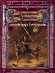 Miniatures Handbook (Dungeons & Dragons Supplement)