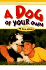 A Dog of Your Own, Bob Adams, 0876055803