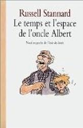 Le temps et l'espace de l'oncle Albert