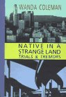 Native in a Strange Land: Trials & Tremors by Black Sparrow Press