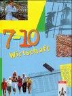 Wirtschaft 7.-10. Schuljahr: Schülerbuch