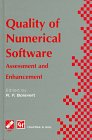 Quality of Numerical Software : Assessment and Enchancement; Proceedings, Working Conference on the Quality of Numerical Software, Oxford, England, 1996, , 0412805308