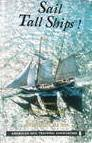 Sail Tall Ships: A Directory of Sail Training and Adventure at Sea -