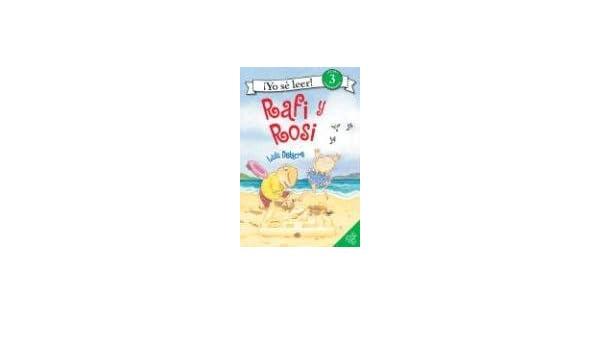 Rafi and Rosi (Spanish edition) (Yo Se Leer/I Can Read (Spanish)): Lulu Delacre: 9780060872786: Amazon.com: Books