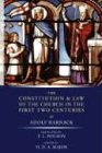 The Constitution and Law of the Church in the First Two Centuries, Adolf Harnack, 1592447864