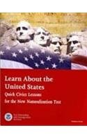 Learn About the United States: Quick Civics Lessons for the New Naturalization Test, 2009 (Book & Audio CD) by Citizenship and Immigration Services