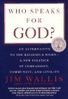 Who Speaks for God?, Jim Wallis, 0385316933