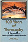 100 Years of Theosophy, Joy Mills, 0835602354