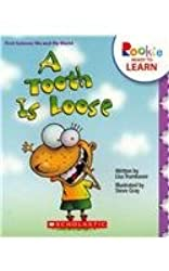 A Tooth Is Loose (Rookie Readers: Ready to Learn)