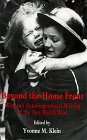Beyond the Home Front : Women's Autobiographical Writing of the Two World Wars, , 0814746993
