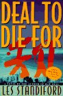 Deal to Die For, Les Standiford, 0060176210
