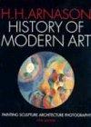 Painting Sculpture Art (History of Modern Art: Painting, Sculpture, Architecture, Photography (5th Edition))