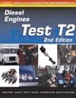 ASE Test Prep: Medium/Heavy Duty Truck: T2 Diesel Engines (Delmar's Test Preparation Series)