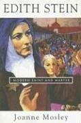 Read Online Edith Stein: Modern Saint And Martyr pdf epub