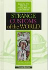 Customs of the World, Thomas Bracken, 0791046796