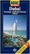 ADAC Reiseführer Dubai. Vereinigte Arabische Emirate. Oman.