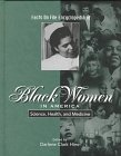 The Facts on File Encyclopedia of Black Women in America, Edited by Darlene Clark Hine, 0816034281