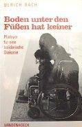 Boden unter den Füßen hat keiner Taschenbuch – 1986 Ulrich Bach Vandenhoeck & Ruprecht 3525621841 Behinderte