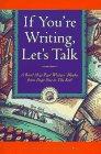 If You're Writing, Let's Talk, Joel Saltzman, 0761508589