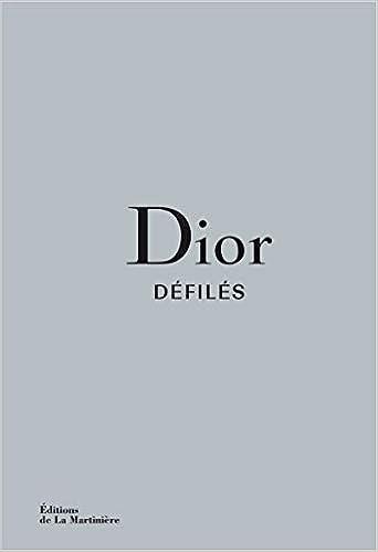 Dior Défilés : L'intégrale Des Collections by Amazon