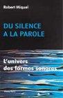 Du silence à la parole : L'univers des formes sonores par Miquel