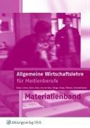 Allgemeine Wirtschaftslehre für Medienberufe. Lehrerhandbuch Taschenbuch – 15. September 2011 Andreas Blank Silvia Derer Martin Evers Anja von der Haar