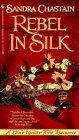 book cover of Rebel in Silk