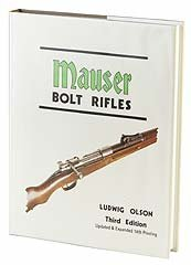 Mauser Bolt Rifles - Updated & Expanded 15th Printing