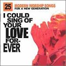 Audio CD I Could Sing of Your Love Forever Book