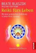 reiki-frs-leben-mit-einer-praktischen-einfhrung-in-beide-reiki-systeme