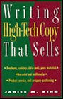 Writing High-Tech Copy That Sells, Janice M. King, 0471058467