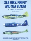 Sea Fury, Firefly and Sea Venom in Australian Service 9781875671052