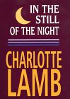 In the Still of the Night, Charlotte Lamb, 0783819447