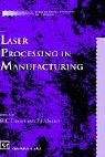 img - for Laser Processing in Manufacturing (Therapy in Practice Series) book / textbook / text book