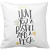 I Love You A Bushel And A Peck Cotton Polyester Pillowcase Cushion Case Square 18