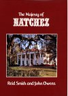 img - for The Majesty of Natchez (Majesty Architecture) book / textbook / text book