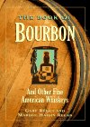 The Book of Bourbon and Other Fine American Whiskeys, Gary Regan and Mardee H. Regan, 1881527891